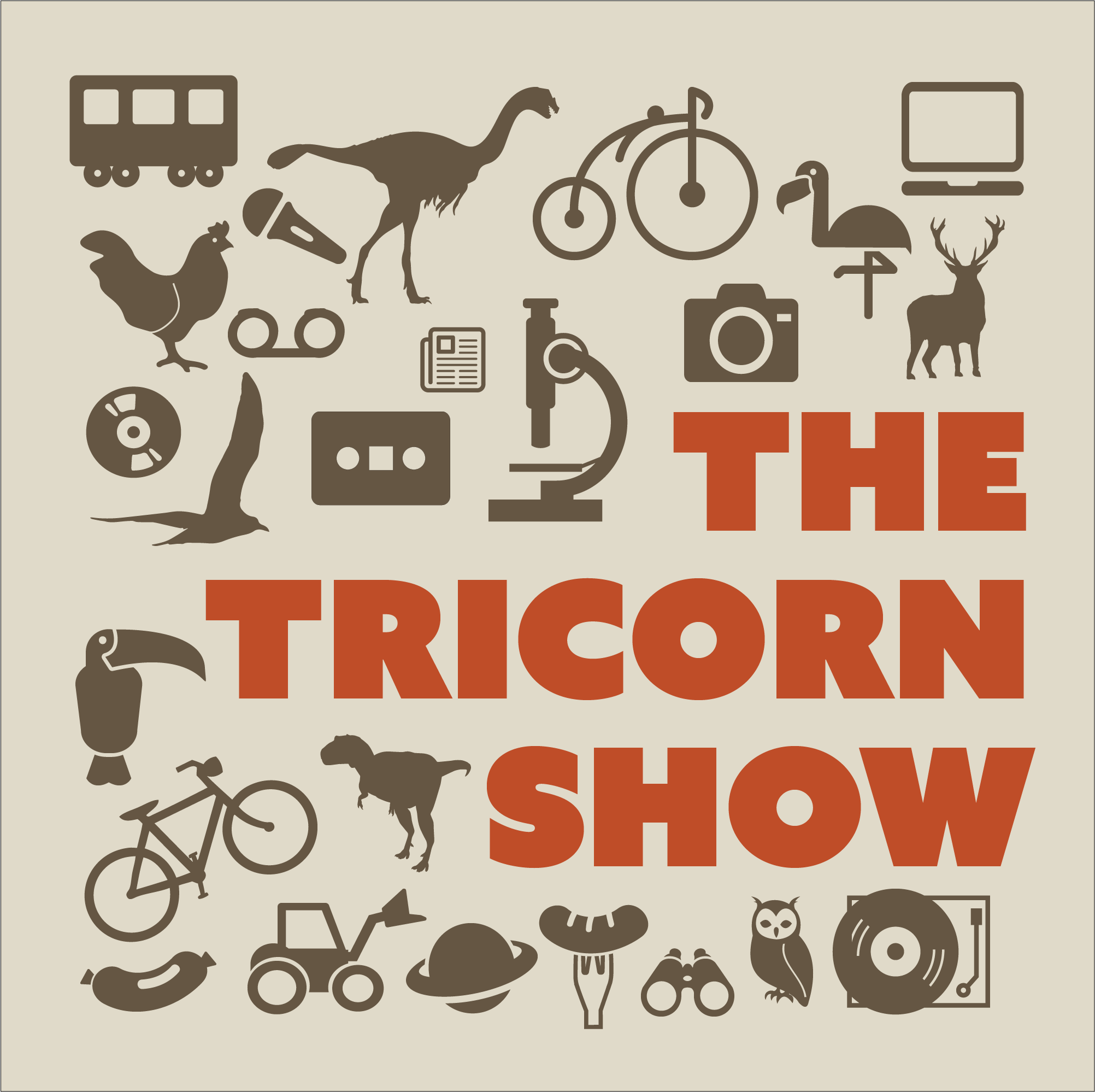 The Tricorn Show